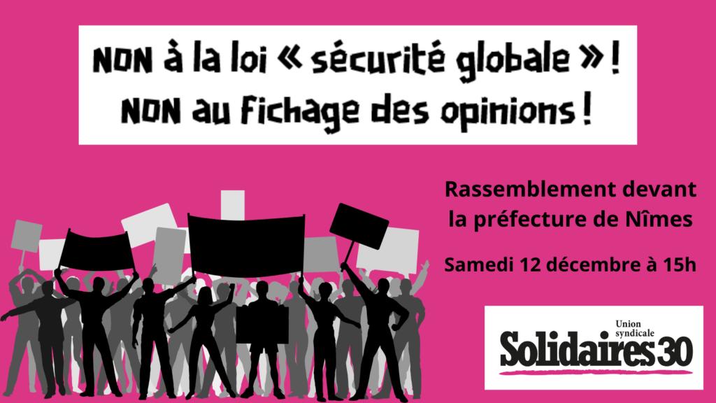 Appel à rassemblement : le 12 décembre, disons NON à la loi « sécurité globale » !