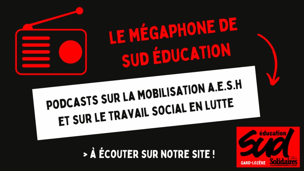 Premiers épisodes du podcast de SUD éducation Gard-Lozère : AESH et travail social