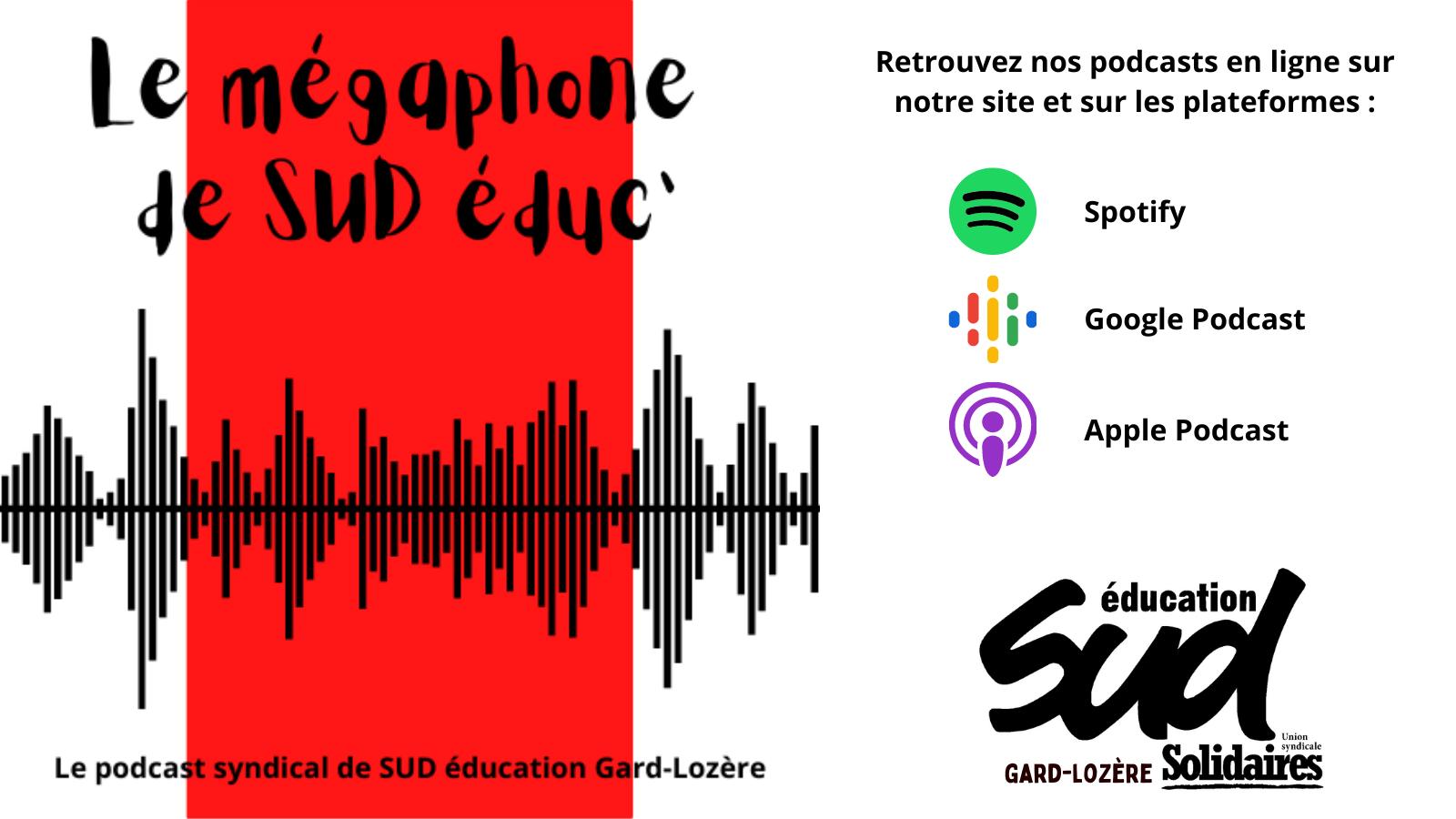 Le podcast de SUD éducation Gard-Lozère est en ligne !