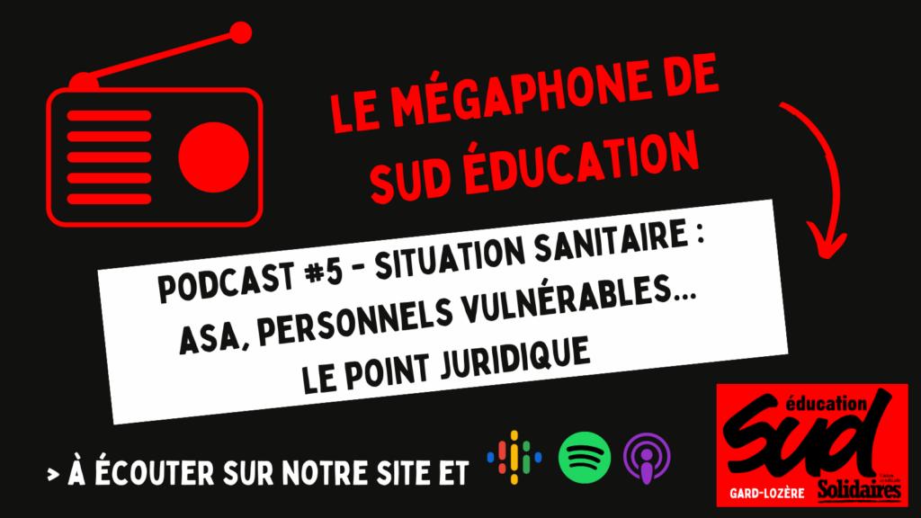 Le dernier podcast de SUD éducation Gard-Lozère est en ligne !